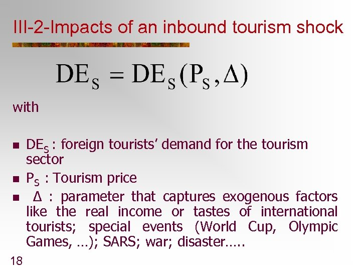 III-2 -Impacts of an inbound tourism shock with n n n 18 DES :