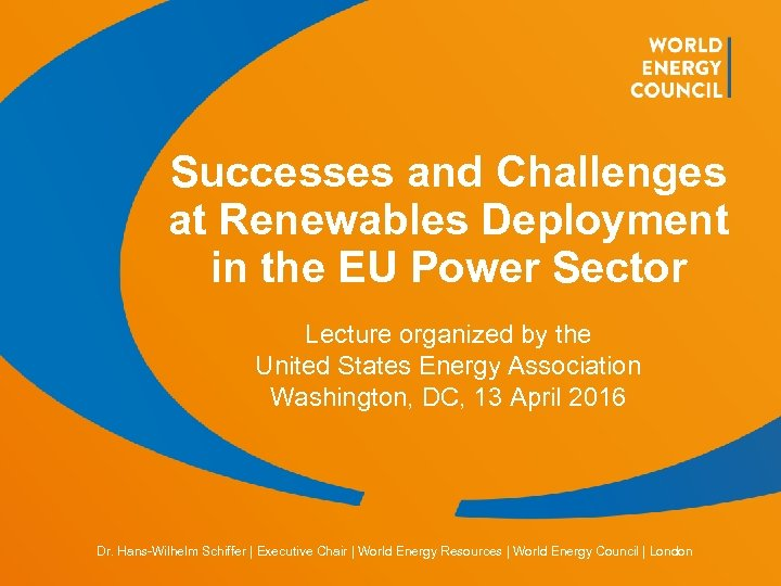 Successes and Challenges at Renewables Deployment in the EU Power Sector Lecture organized by
