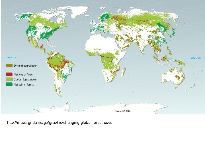 http: //maps. grida. no/go/graphic/changing-global-forest-cover
