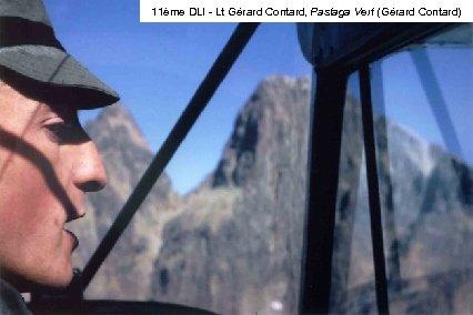 11ème DLI - Lt Gérard Contard, Pastaga Vert (Gérard Contard)