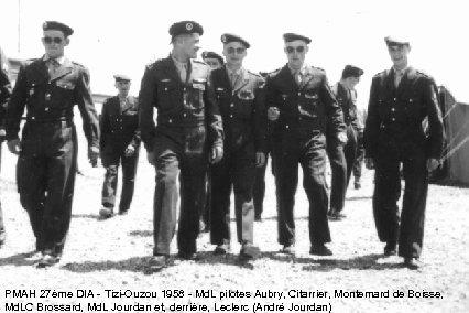 PMAH 27ème DIA - Tizi-Ouzou 1958 - Md. L pilotes Aubry, Citarrier, Montemard de