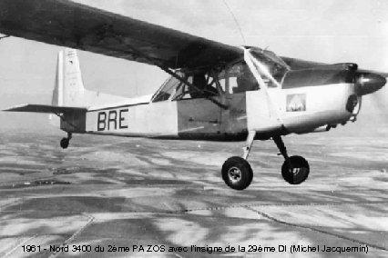 1961 - Nord 3400 du 2ème PA ZOS avec l'insigne de la 29ème DI