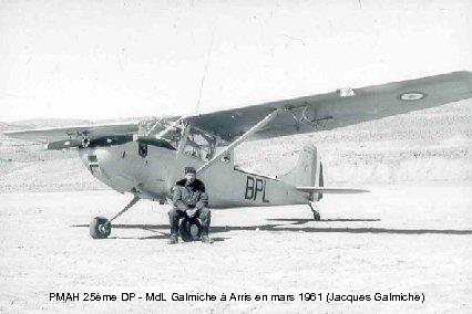 PMAH 25ème DP - Md. L Galmiche à Arris en mars 1961 (Jacques Galmiche)