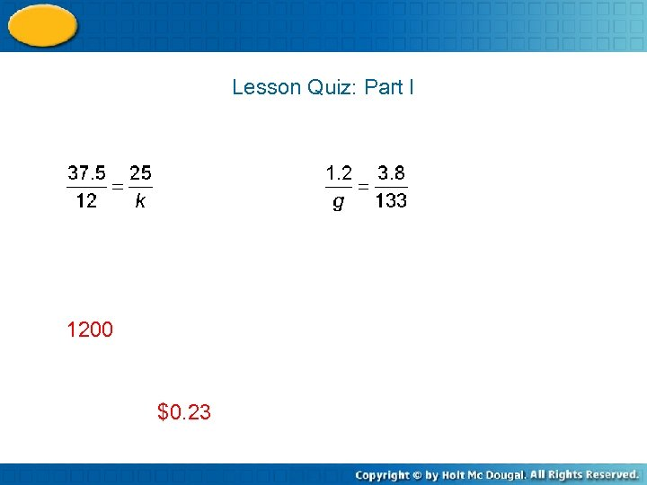 Lesson Quiz: Part I 1200 $0. 23