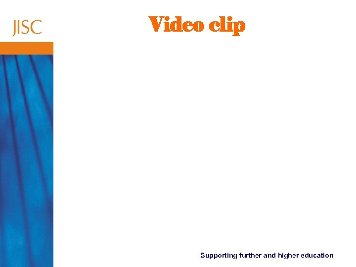 Video clip Supporting further and higher education