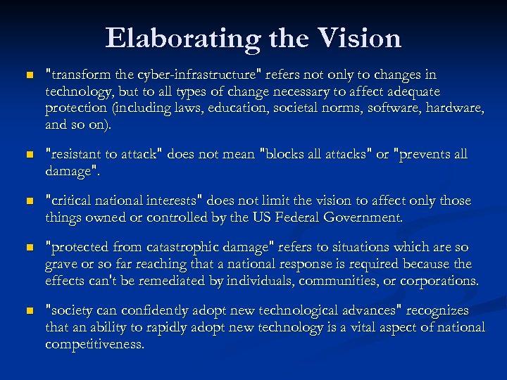 Elaborating the Vision n