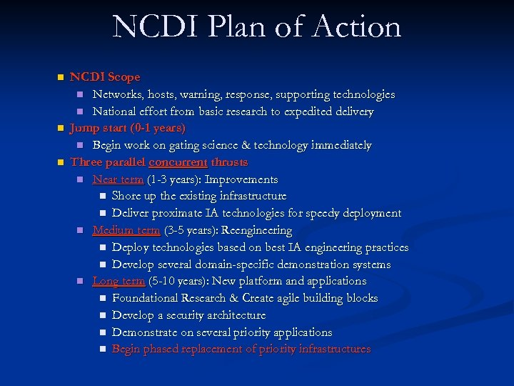 NCDI Plan of Action n NCDI Scope n Networks, hosts, warning, response, supporting technologies