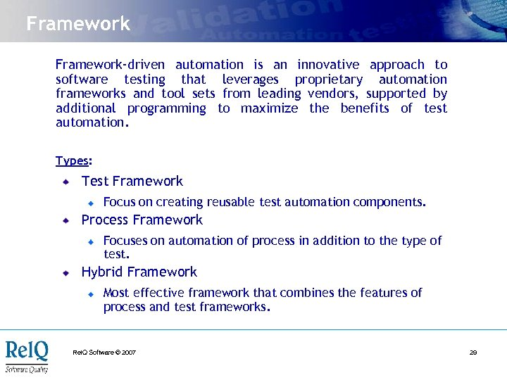 Framework-driven automation is an innovative approach to software testing that leverages proprietary automation frameworks