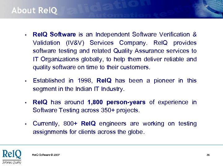 About Rel. Q § Rel. Q Software is an Independent Software Verification & Validation