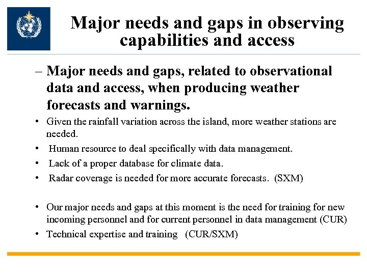 Major needs and gaps in observing capabilities and access – Major needs and gaps,