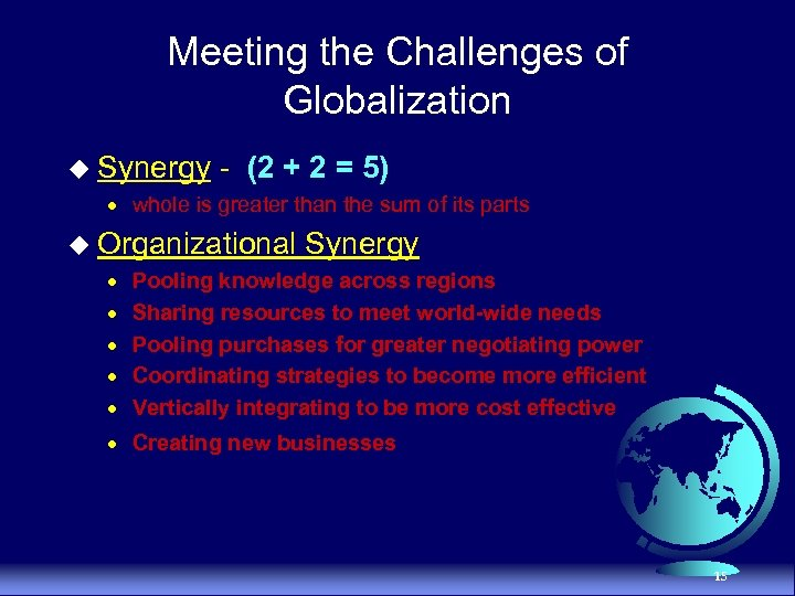 Meeting the Challenges of Globalization u Synergy - (2 + 2 = 5) ·