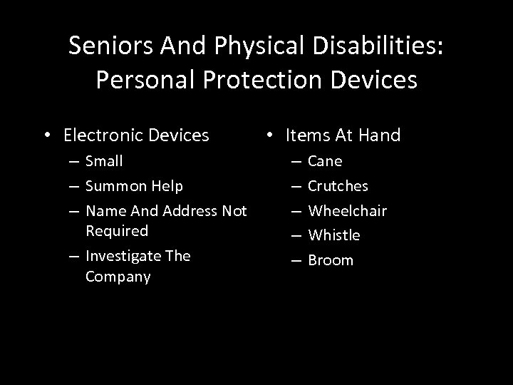 Seniors And Physical Disabilities: Personal Protection Devices • Electronic Devices – Small – Summon
