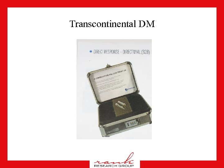 Transcontinental DM