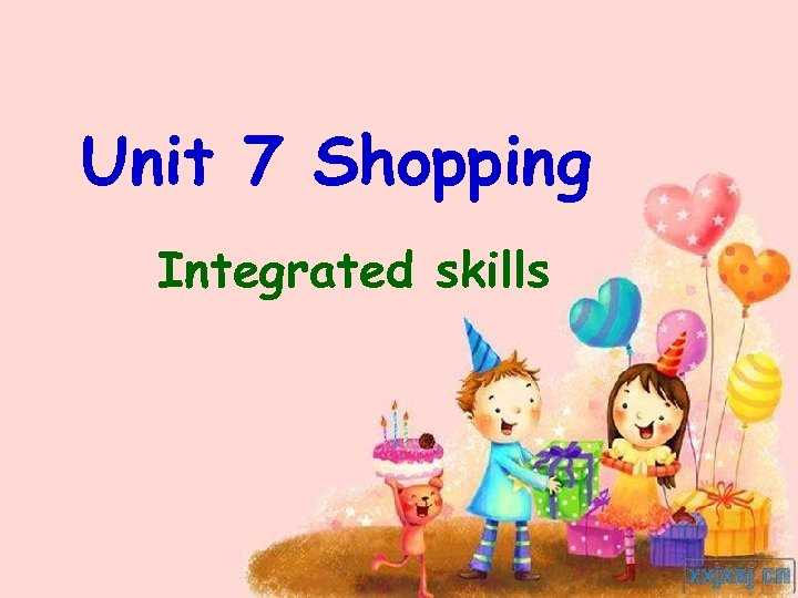 Unit 7 Shopping Integrated skills