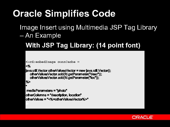 Oracle Simplifies Code Image Insert using Multimedia JSP Tag Library – An Example With