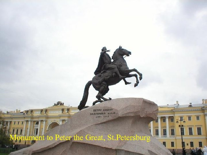 Monument to Peter the Great, St. Petersburg