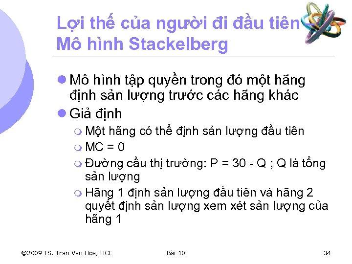 Lợi thế của người đi đầu tiên – Mô hình Stackelberg l Mô hình