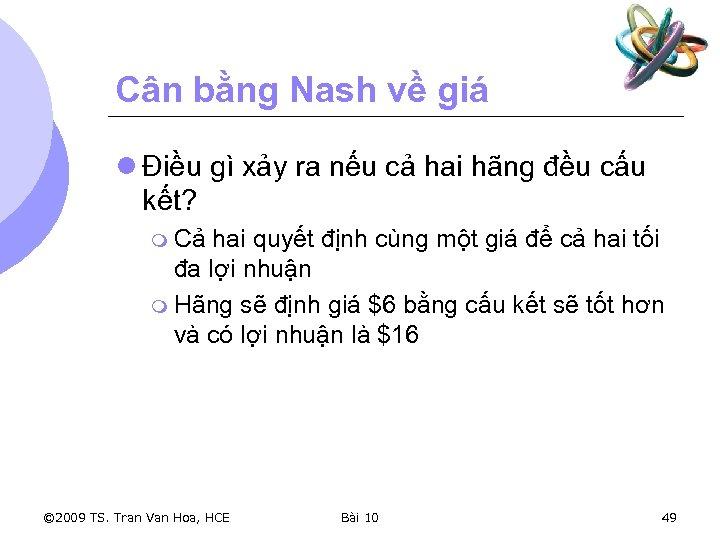 Cân bằng Nash về giá l Điều gì xảy ra nếu cả hai hãng