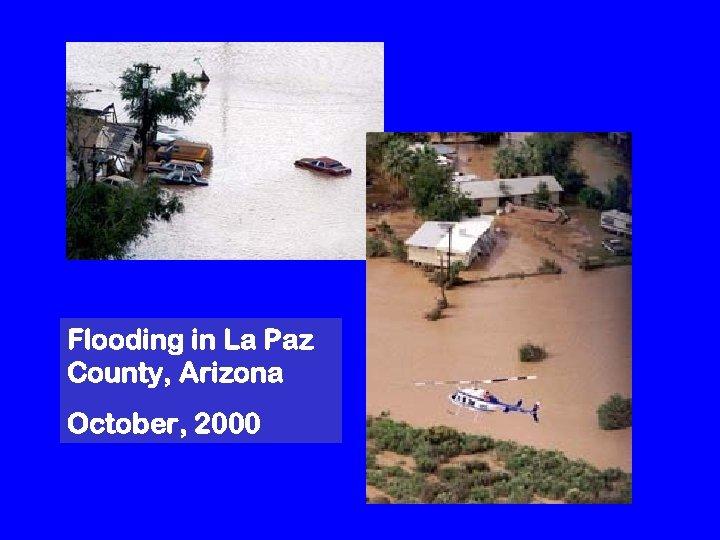 Flooding in La Paz County, Arizona October, 2000