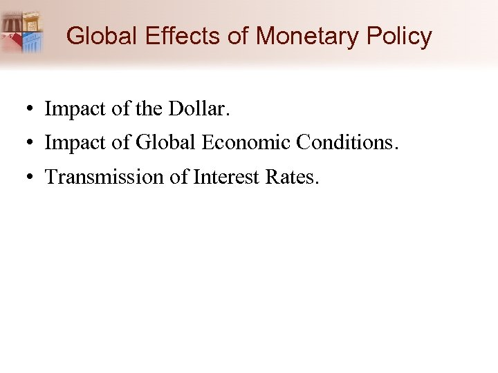 the impact of monetary policy on Monetary policy is the management of money supply and interest rates by central bank to influence prices and employment for achieving the objectives of general the impact of garments industries on the economy of bangladesh: introduction: bangladesh is currently one of the 12 largest exporters of.