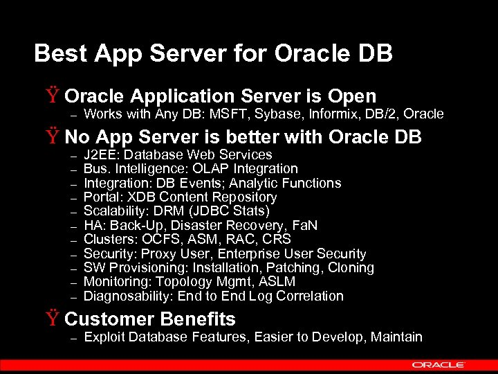 Best App Server for Oracle DB Ÿ Oracle Application Server is Open – Works