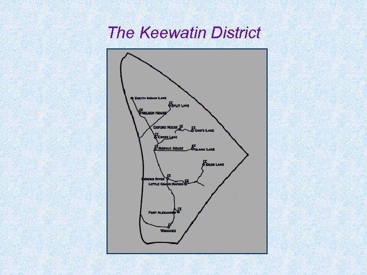 The Keewatin District