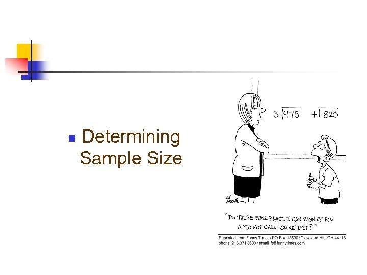 n Determining Sample Size