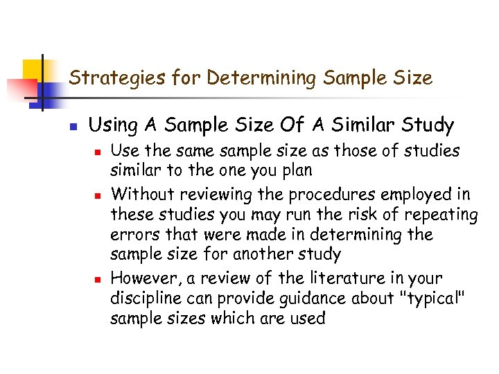 Strategies for Determining Sample Size n Using A Sample Size Of A Similar Study