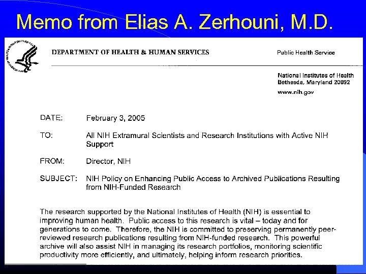 Memo from Elias A. Zerhouni, M. D.