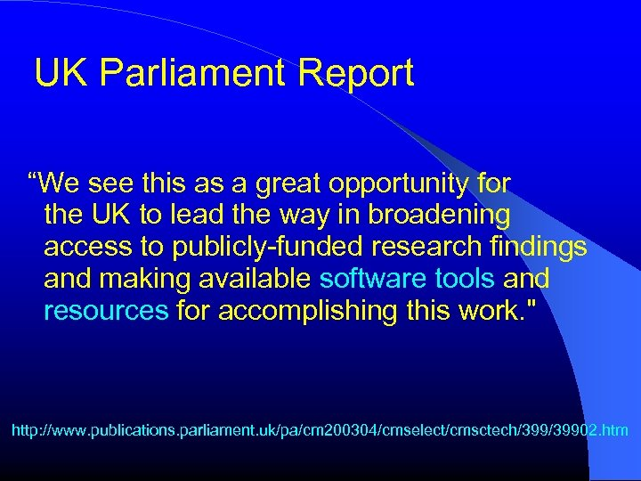 """UK Parliament Report """"We see this as a great opportunity for the UK to"""