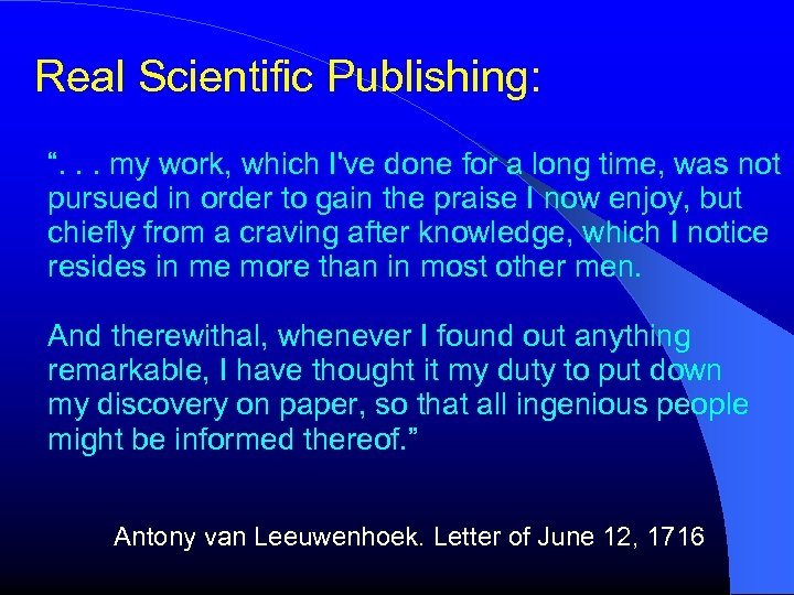 """Real Scientific Publishing: """". . . my work, which I've done for a long"""