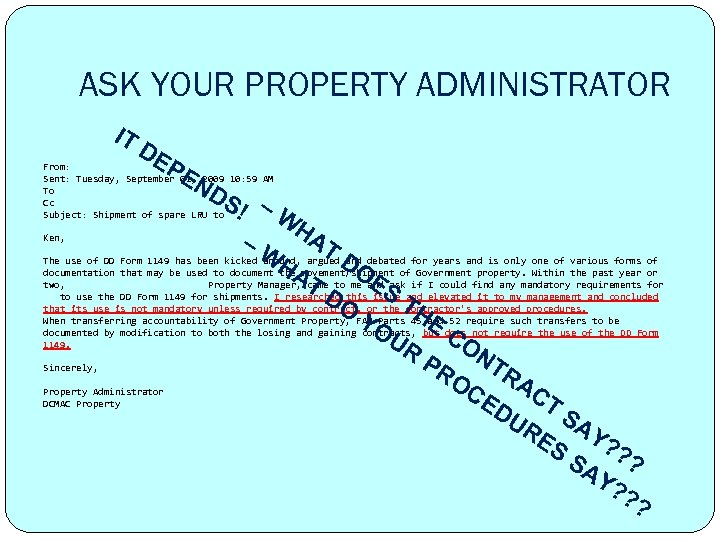 ASK YOUR PROPERTY ADMINISTRATOR IT D EP EN From: Sent: Tuesday, September 01, 2009
