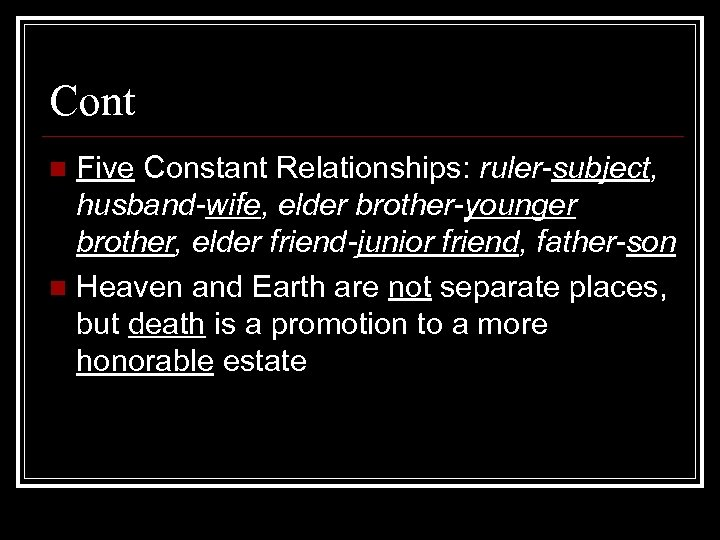 Cont Five Constant Relationships: ruler-subject, husband-wife, elder brother-younger brother, elder friend-junior friend, father-son n