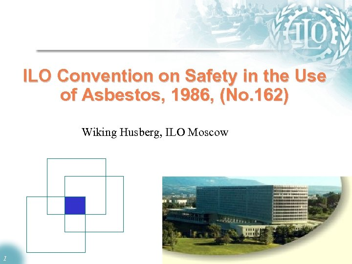 ILO Convention on Safety in the Use of Asbestos, 1986, (No. 162) Wiking Husberg,