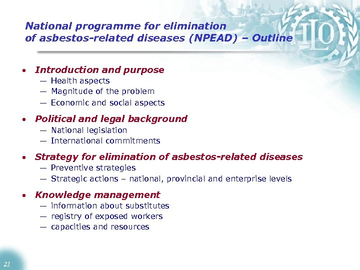 National programme for elimination of asbestos-related diseases (NPEAD) – Outline • Introduction and purpose
