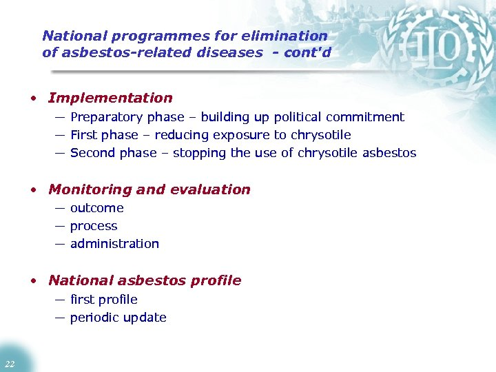 National programmes for elimination of asbestos-related diseases - cont'd • Implementation — Preparatory phase