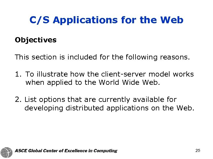 C/S Applications for the Web Objectives This section is included for the following reasons.