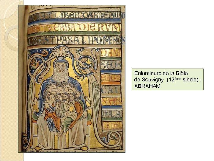 Enluminure de la Bible de Souvigny (12ème siècle) : ABRAHAM