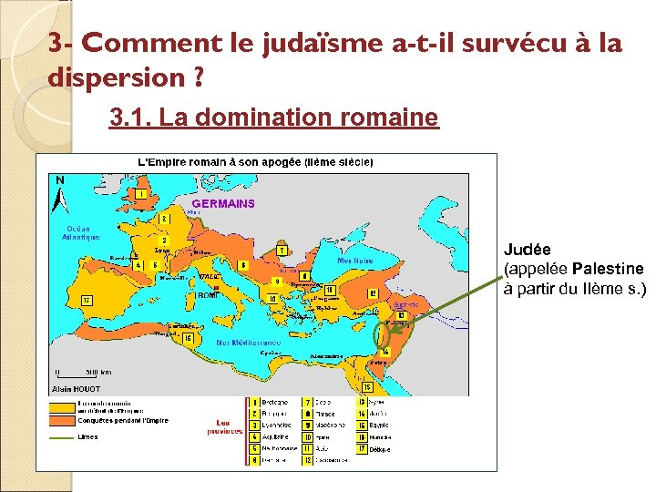 3 - Comment le judaïsme a-t-il survécu à la dispersion ? 3. 1. La