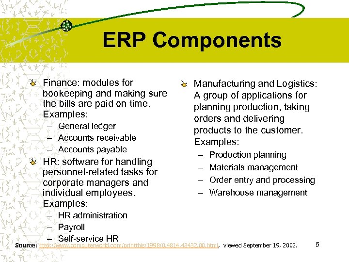 ERP Components Finance: modules for bookeeping and making sure the bills are paid on
