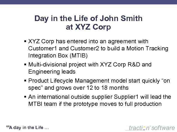 Day in the Life of John Smith at XYZ Corp § XYZ Corp has