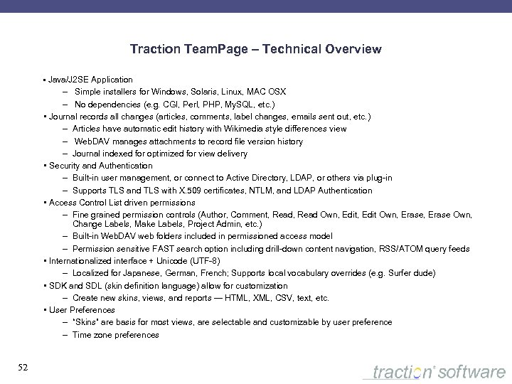 Traction Team. Page – Technical Overview • Java/J 2 SE Application – Simple installers