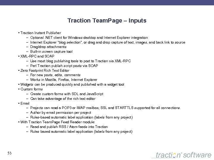 Traction Team. Page – Inputs • Traction Instant Publisher – Optional. NET client for
