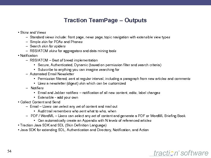 Traction Team. Page – Outputs • Skins and Views – Standard views include: front