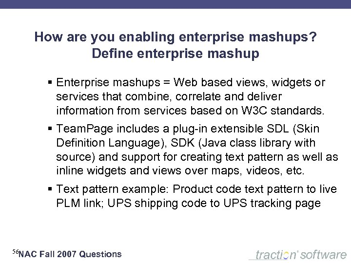 How are you enabling enterprise mashups? Define enterprise mashup § Enterprise mashups = Web