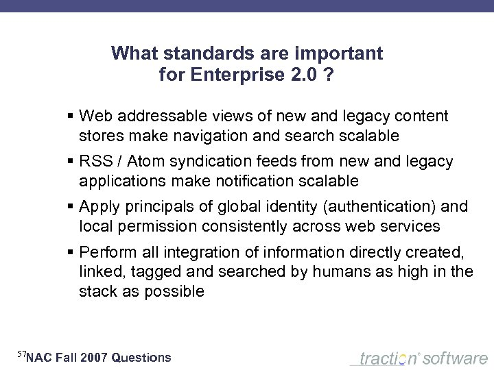 What standards are important for Enterprise 2. 0 ? § Web addressable views of