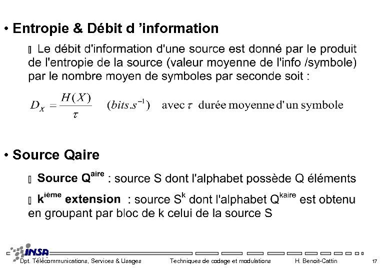 • Entropie & Débit d 'information • Source Qaire Dpt. Télécommunications, Services &