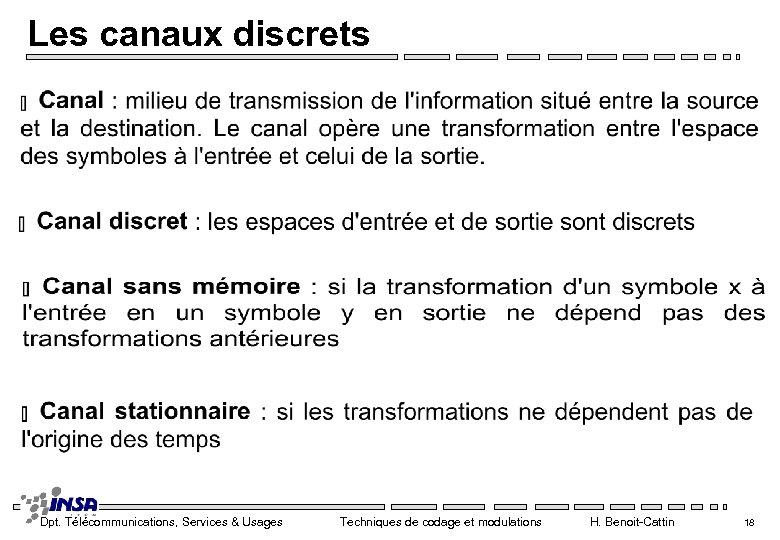 Les canaux discrets Dpt. Télécommunications, Services & Usages Techniques de codage et modulations H.
