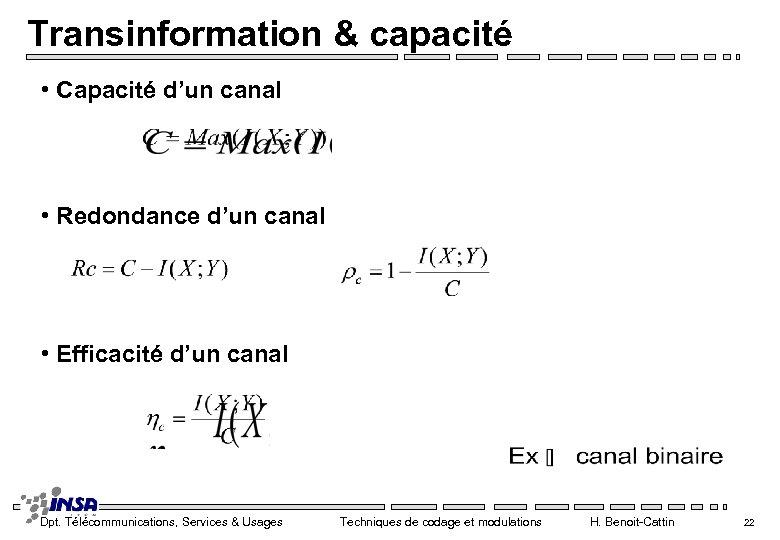 Transinformation & capacité • Capacité d'un canal • Redondance d'un canal • Efficacité d'un