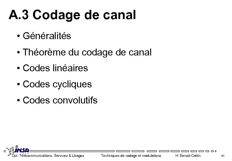 A. 3 Codage de canal • Généralités • Théorème du codage de canal •